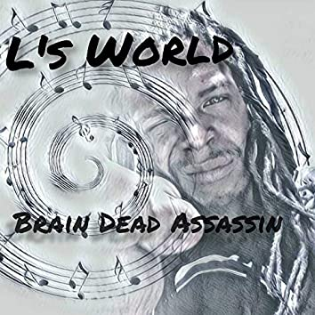 Brain Dead Assassin (Remastered)