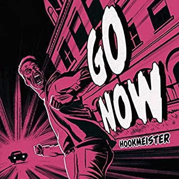 Go Now (feat. Mike Patterson)