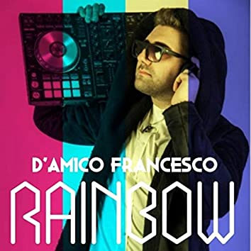 Francesco D'Amico-RAINBOW