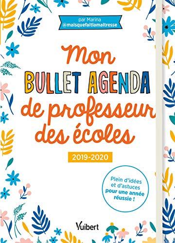Mon Bullet Agenda de professeur des écoles 2019/2020