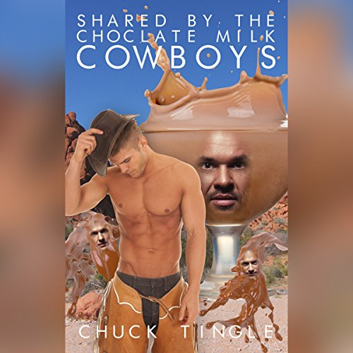 Shared by the Chocolate Milk Cowboys cover art