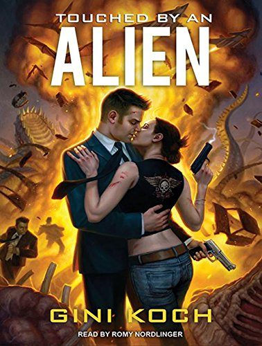 Touched by an Alien (Alien Novels (1))