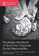 Routledge Handbook of Sport and Corporate Social Responsibility (Routledge Handbooks)