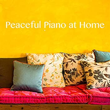 Peaceful Piano at Home