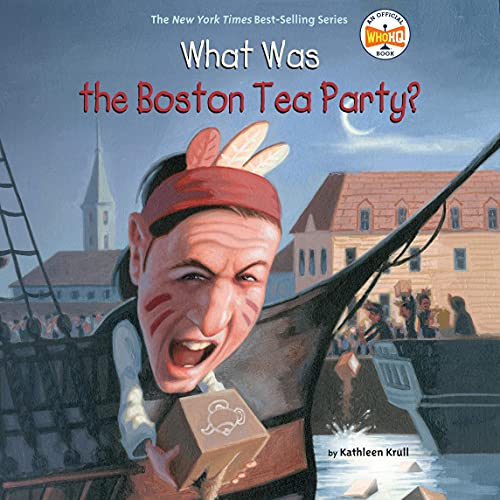 『What Was the Boston Tea Party?』のカバーアート