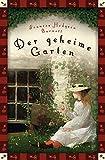 Frances Hodgson Burnett, Der geheime Garten (Neuübersetzung): Vollständige, ungekürzte Ausgabe (Anaconda Kinderbuchklassiker 12)