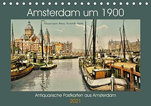 Amsterdam um 1900 (Tischkalender 2021 DIN A5 quer): Eine Motiv-Sammlung antiquarischer Postkarten aus Amsterdam um 1900. (Monatskalender, 14 Seiten )