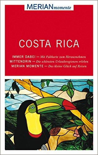MERIAN momente Reiseführer Costa Rica: Mit Extra-Karte zum Herausnehmen