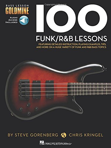 100 Funk/R&B Lessons (Book & Audio Online): Noten, Lehrmaterial, Download (Audio) für Bass-Gitarre (Bass Lesson Goldmine Series)