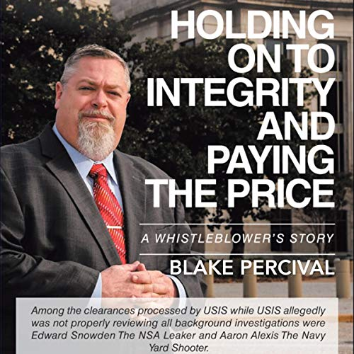 Holding on to Integrity and Paying the Price audiobook cover art