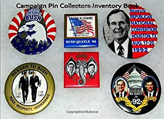 Campaign Pin Collectors Inventory Book: Catalog and record your valuable campaign pin collection