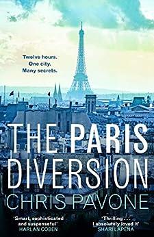The Paris Diversion by [Chris Pavone]
