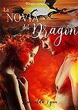 La Novia del Dragón: Bilogía Completa: (romance erótico en español)