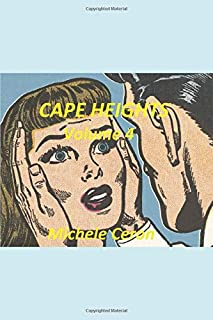 Cape Heights Volume 4: A Daytime Tv Styled Soap Opera Drama