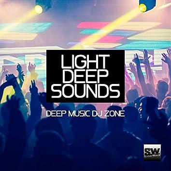 Light Deep Sounds (Deep Music DJ Zone)