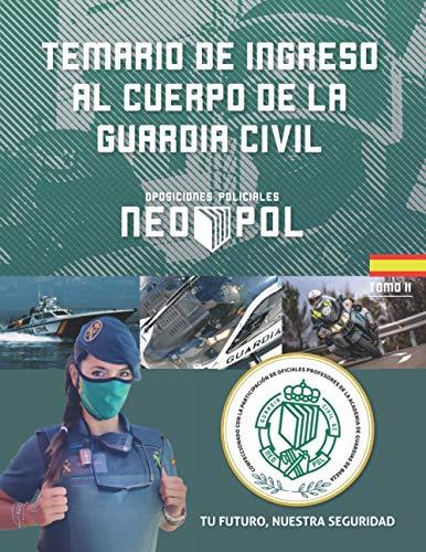 Temario de ingreso al cuerpo de la guardia civil: Tomo II