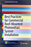 Best Practices for Commercial Roof-Mounted Photovoltaic System Installation (SpringerBriefs in Fire) (English Edition)