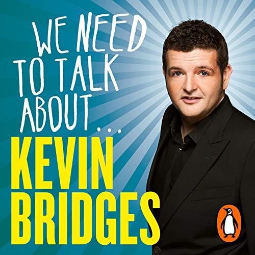 We Need to Talk About Kevin Bridges Titelbild