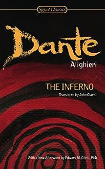 The Inferno by [John Ciardi, Dante Alighieri, Archibald MacAllister, Archibald T. MacAllister]
