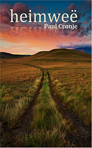 Heimweë (Afrikaans Edition)