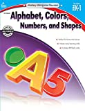 Alphabet, Colors, Numbers, and Shapes, Grades PK - 1 (Kelley Wingate)