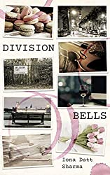 Division Bells by Iona Datt Sharma book cover