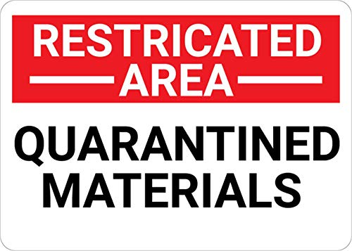 Safety Sign Wall Decal Vinyl Restricted Area Quarantined Materials Landscape Waterproof for Indoor & Outdoor Use 10'x7'