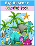 Big Brother Coloring Book: Big Brother coloring Books for Kids, Brotherhood activity Books for Kids, Sibling coloring Books for Kids