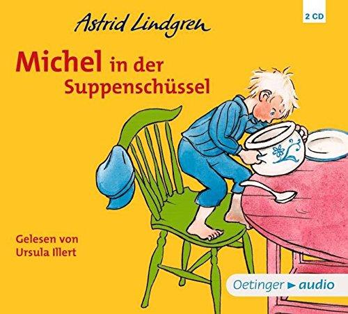 Michel in der Suppenschüssel (CD) (Michel aus Lönneberga)