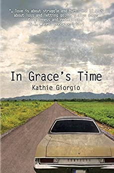 In Grace's Time by [Kathie Giorgio]