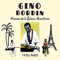Virtuose De La Guitare Hawaiienne: 1930s Paris