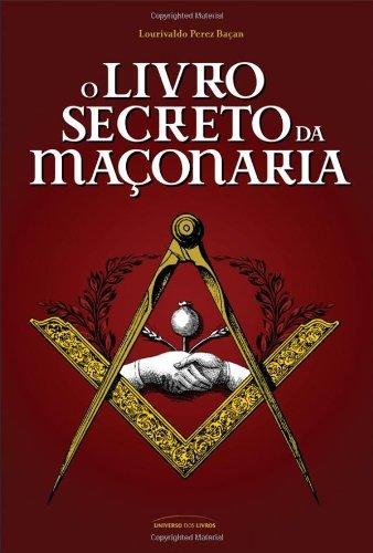 O Livro Secreto da Maçonaria (Portuguese Edition)