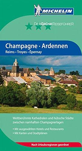 CHAMPAGNE ARDENNEN ( DEUTSCH ) 2385 - GRUNE REISEFUHRER MICHELIN