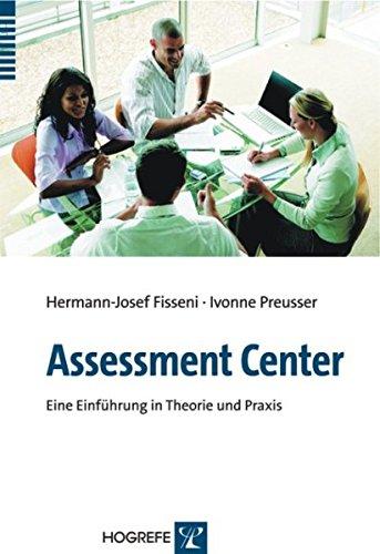 Assessment-Center: Eine Einführung in Theorie und Praxis
