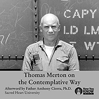 Thomas Merton on the Contemplative Way audiobook cover art