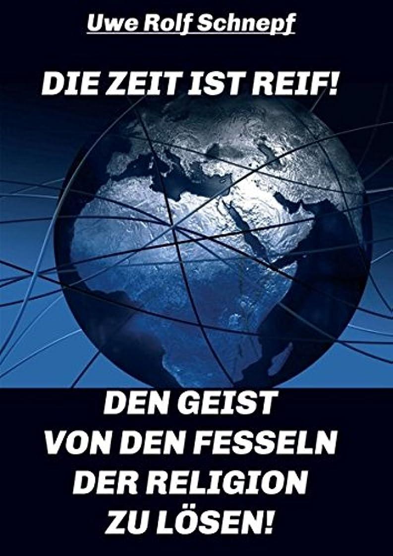 やりすぎわずかな共和党Die Zeit Ist Reif! - Den Geist Von Den Fesseln Der Religion Zu Loesen!