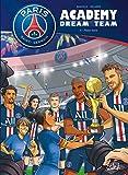 Paris Saint-Germain Academy Dream Team T04 - Phase finale