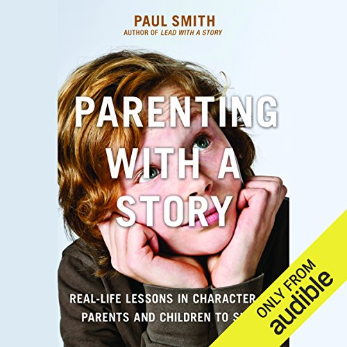 Parenting with a Story audiobook cover art