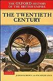 The Oxford History of the British Empire: Volume IV: The Twentieth Century (English Edition)