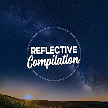 Reflective Focus Compilation