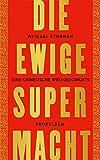 Michael Schuman: Die ewige Supermacht. Eine chinesische Weltgeschichte