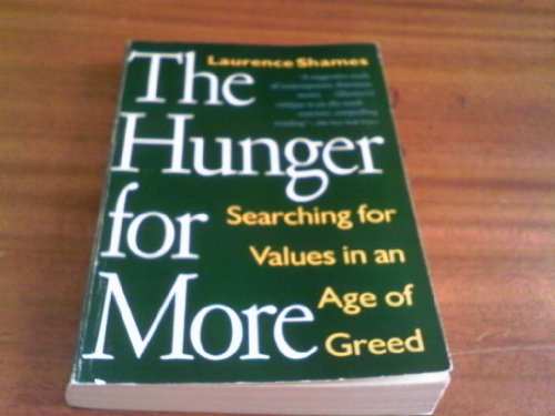 Download Hunger for More: Searching for Values in an Age of Greed 0679733280