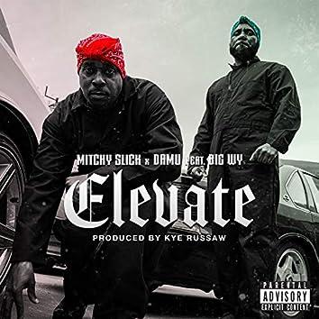 Elevate (feat. Big WY)