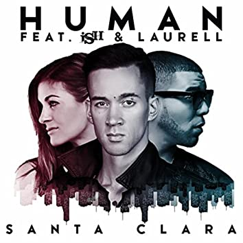 Human (Everything Is Changing) [Top 40 Radio Mix] [feat. Ish & Laurell]