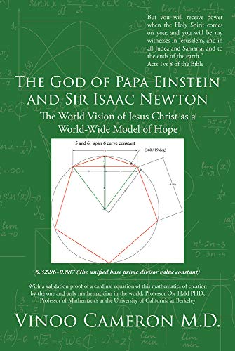 The God of Papa Einstein and Sir Isaac Newton: The World Vision of Jesus Christ as a World-Wide Model of Hope (English Edition)