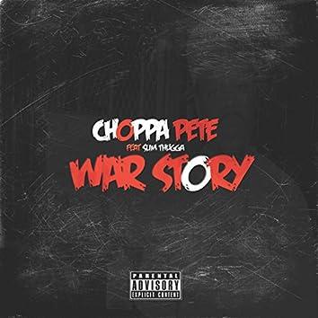 War Story (feat. Slim Thugga)