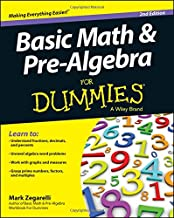 Basic Math and Pre–Algebra For Dummies