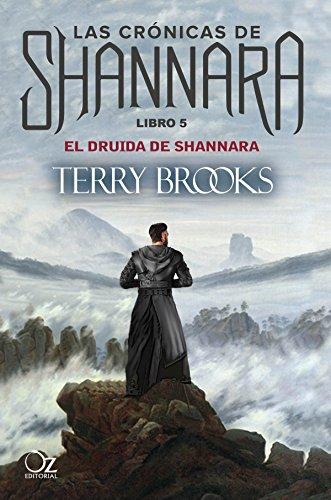 El druida de Shannara: Las crónicas de Shannara - Libro 5