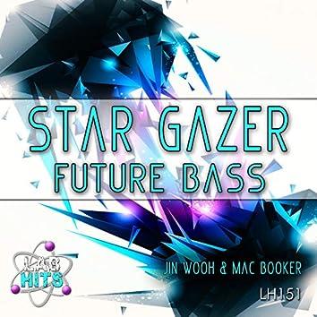 Star Gazer: Future Bass