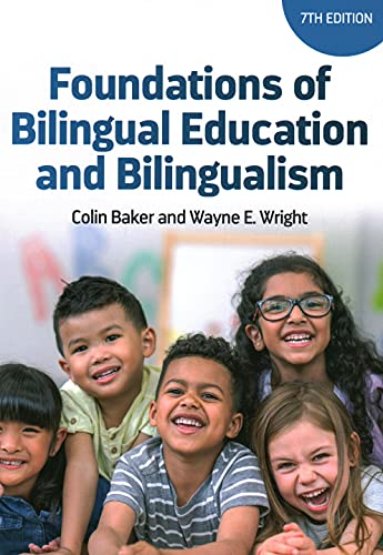 Compare Textbook Prices for Foundations of Bilingual Education and Bilingualism Bilingual Education & Bilingualism 7 Edition ISBN 9781788929899 by Baker, Colin,Wright, Wayne E.